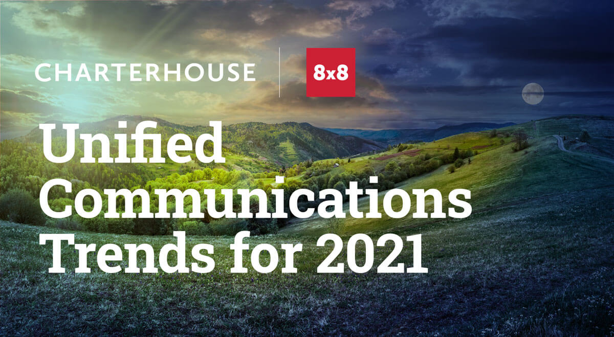 Unified communications trend for 2021